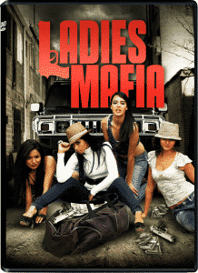 Ladies Mafia (2011) DVD