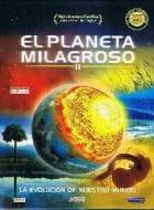 El Planeta Milagroso II (2004) (Completo) DVDRip (CASTELLANO) Descargar Documental Full